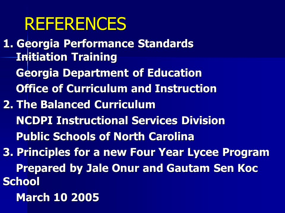 REFERENCES 1. Georgia Performance Standards Initiation Training