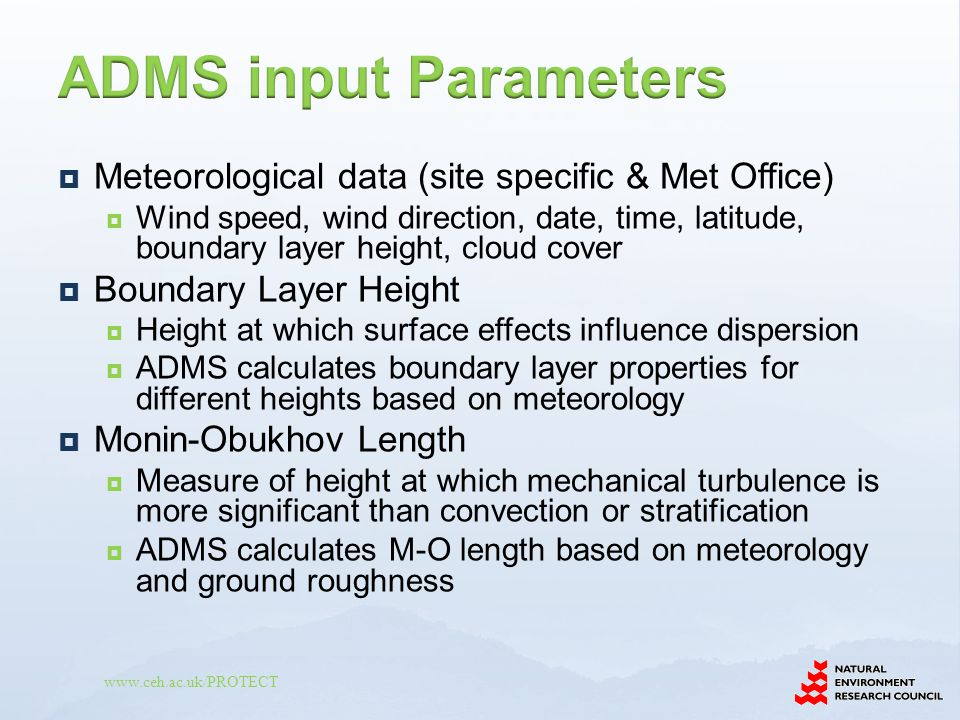 ADMS input Parameters Meteorological data (site specific & Met Office)