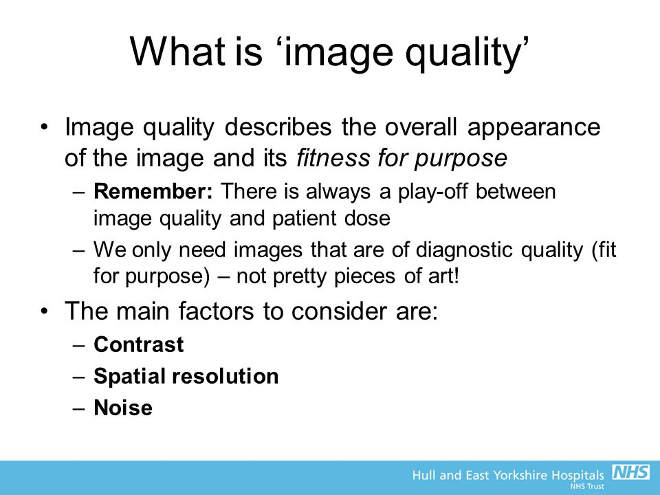 What is 'image quality'