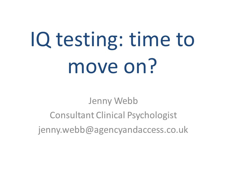 IQ testing: time to move on