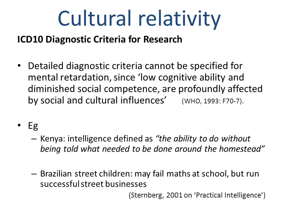 Cultural relativity ICD10 Diagnostic Criteria for Research