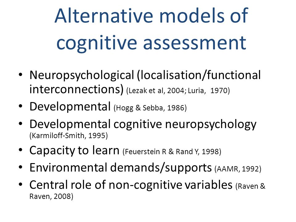 Alternative models of cognitive assessment