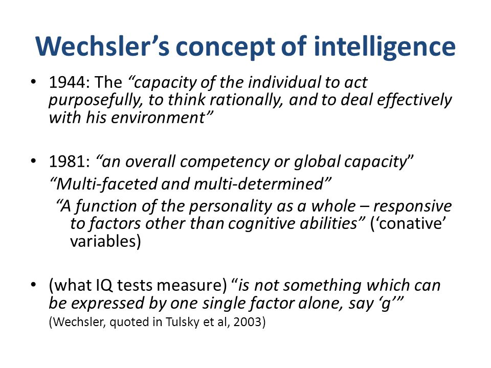 Wechsler's concept of intelligence