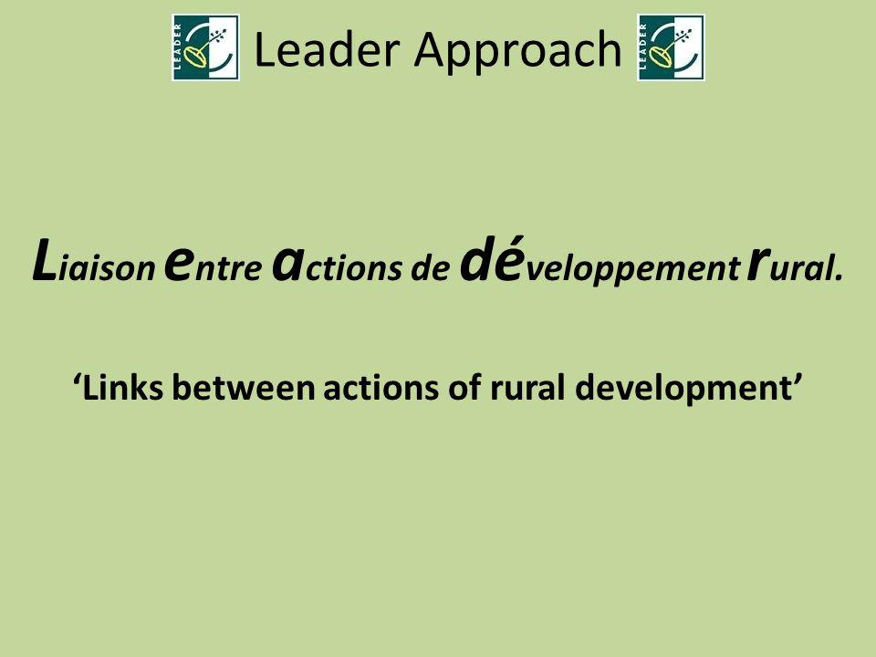 Liaison entre actions de développement rural.