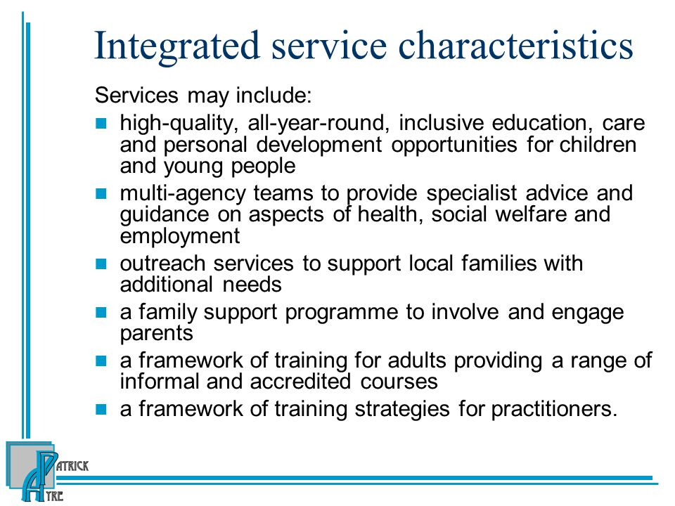 Integrated service characteristics
