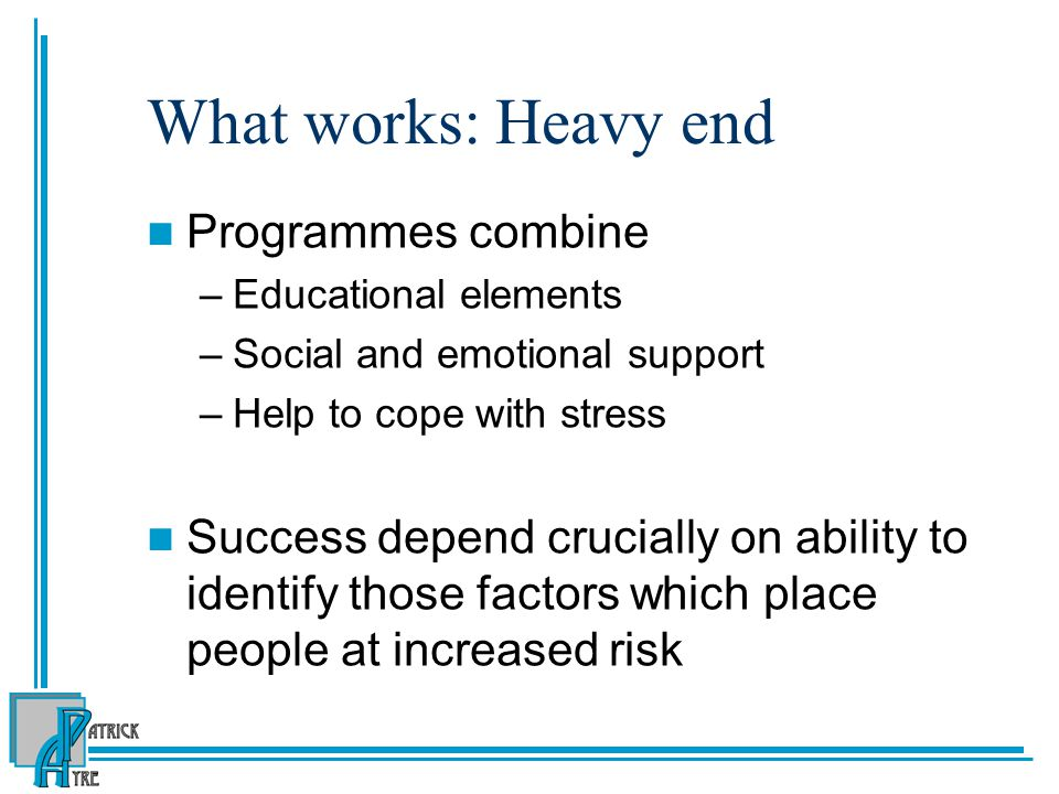 What works: Heavy end Programmes combine