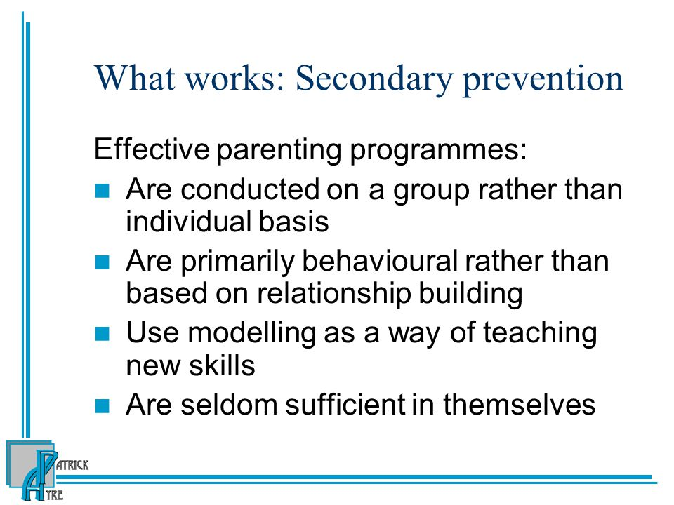 What works: Secondary prevention