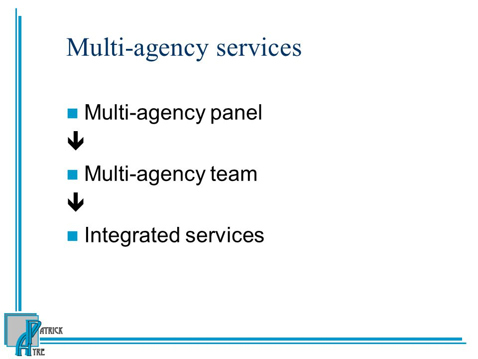 Multi-agency services