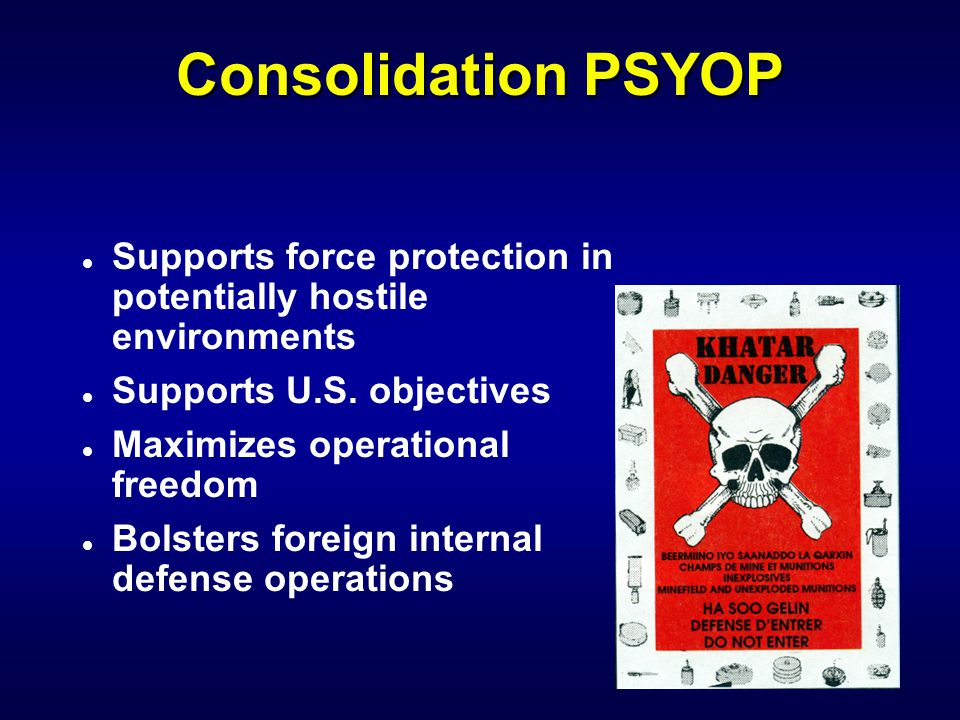IW 110 PSYOP Notetaker Consolidation PSYOP. Supports force protection in potentially hostile environments.
