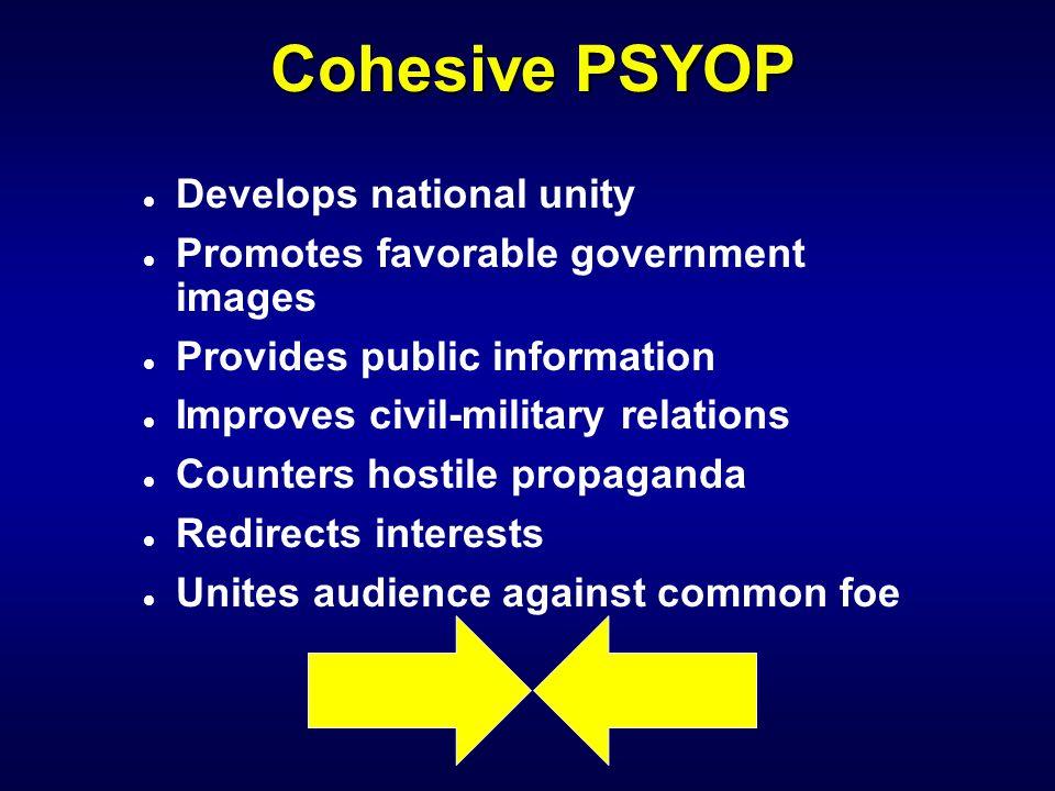 Cohesive PSYOP Develops national unity