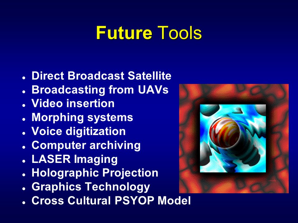 Future Tools Direct Broadcast Satellite Broadcasting from UAVs