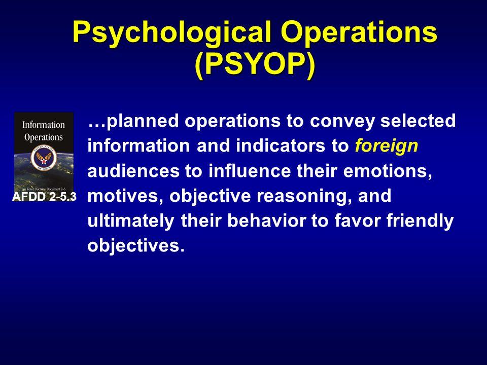 Psychological Operations (PSYOP)