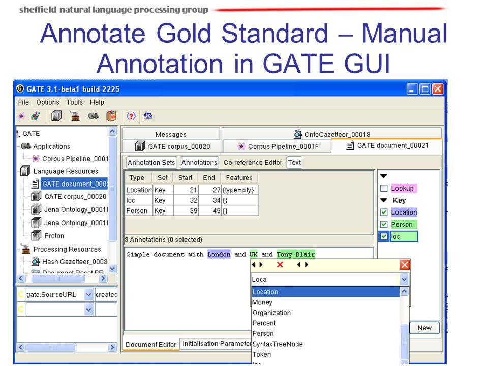 Annotate Gold Standard – Manual Annotation in GATE GUI