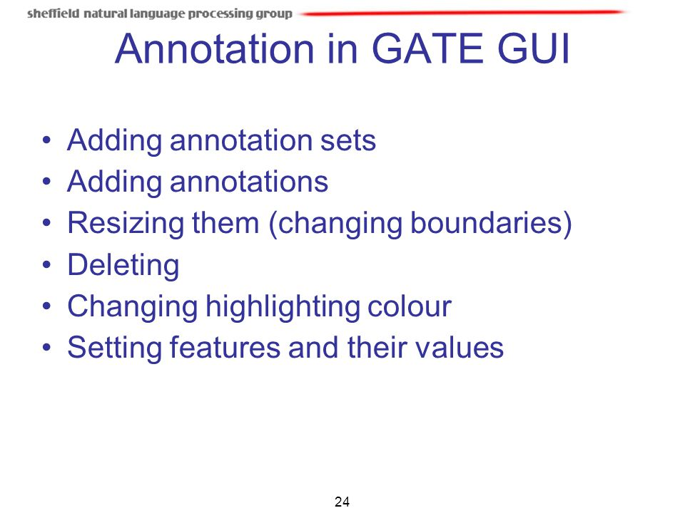 Annotation in GATE GUI Adding annotation sets Adding annotations