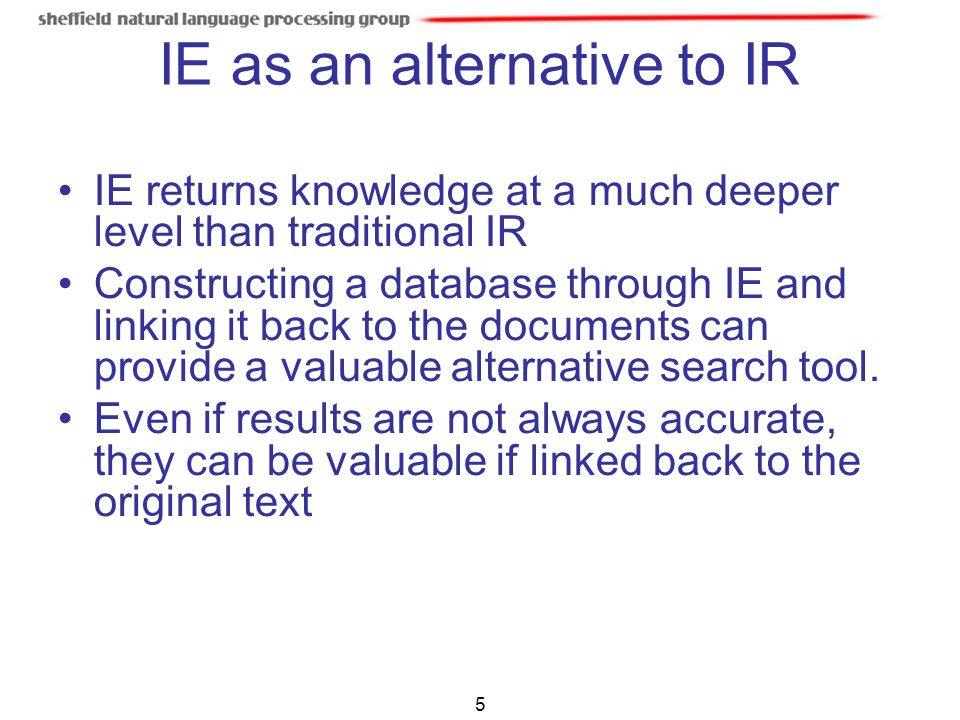 IE as an alternative to IR