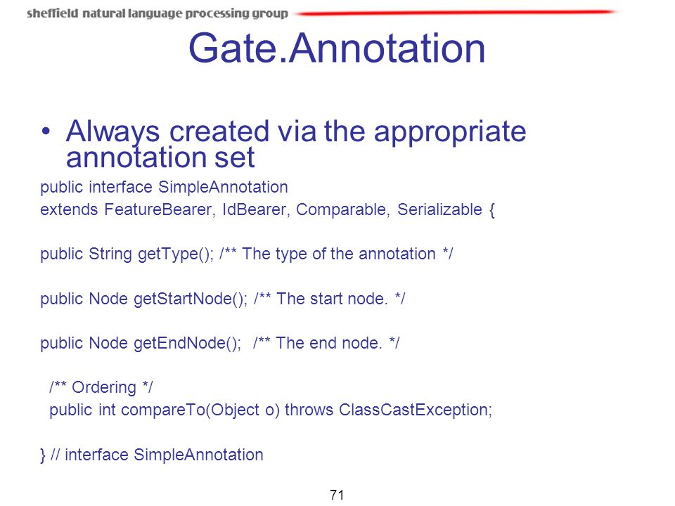 Gate.Annotation Always created via the appropriate annotation set