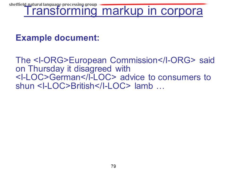 Transforming markup in corpora