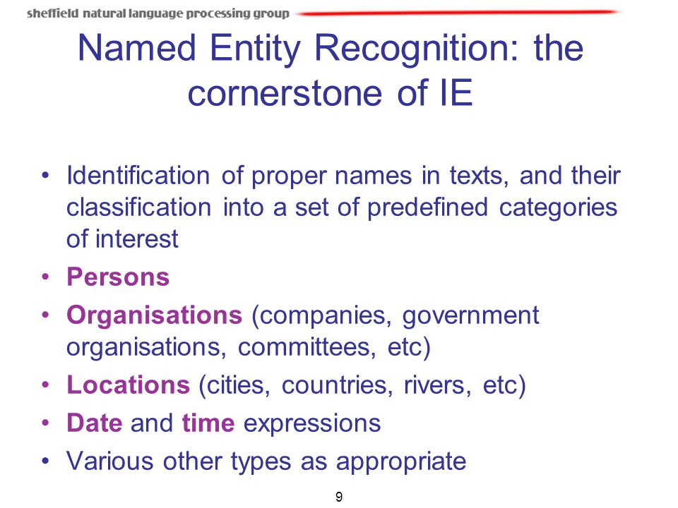 Named Entity Recognition: the cornerstone of IE