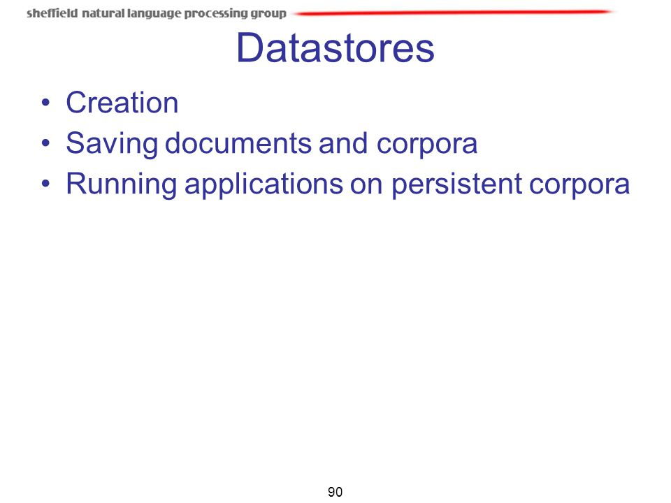 Datastores Creation Saving documents and corpora