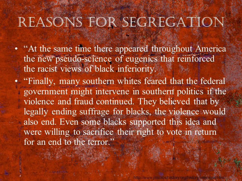 Reasons for Segregation