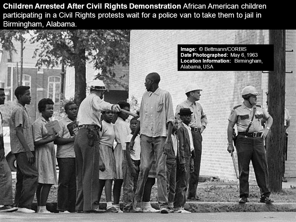 Children Arrested After Civil Rights Demonstration African American children participating in a Civil Rights protests wait for a police van to take them to jail in Birmingham, Alabama.