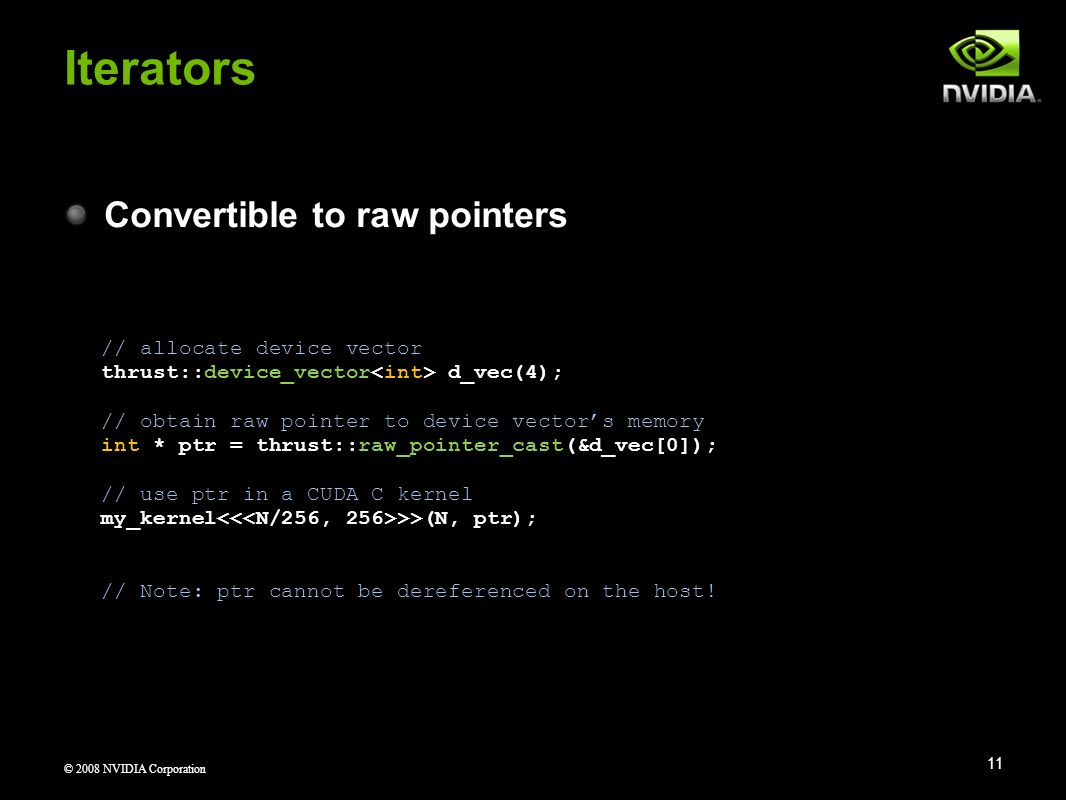 Iterators Convertible to raw pointers // allocate device vector