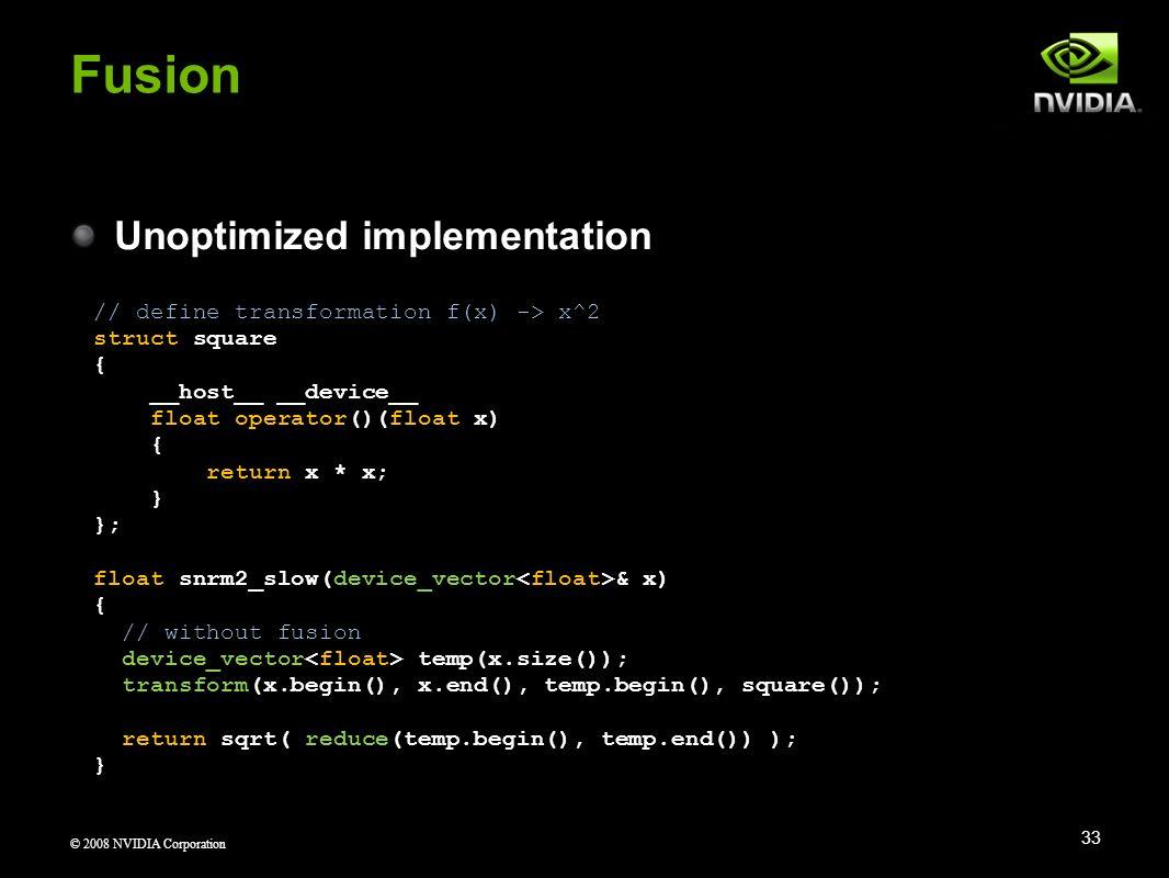 Fusion Unoptimized implementation