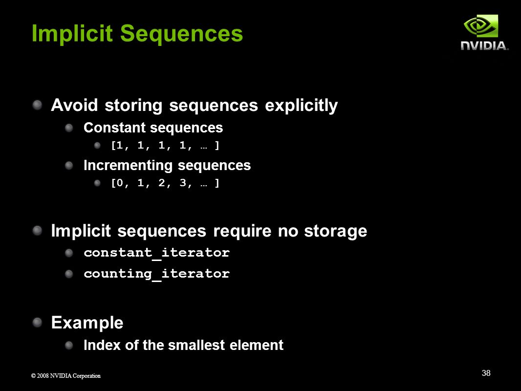 Implicit Sequences Avoid storing sequences explicitly