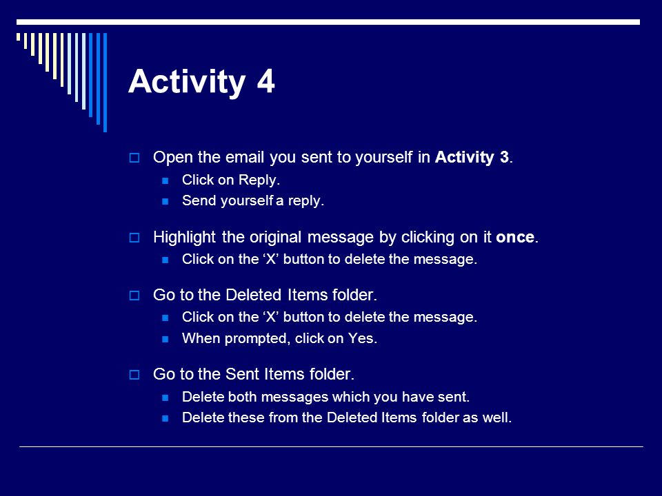Activity 4 Open the email you sent to yourself in Activity 3.
