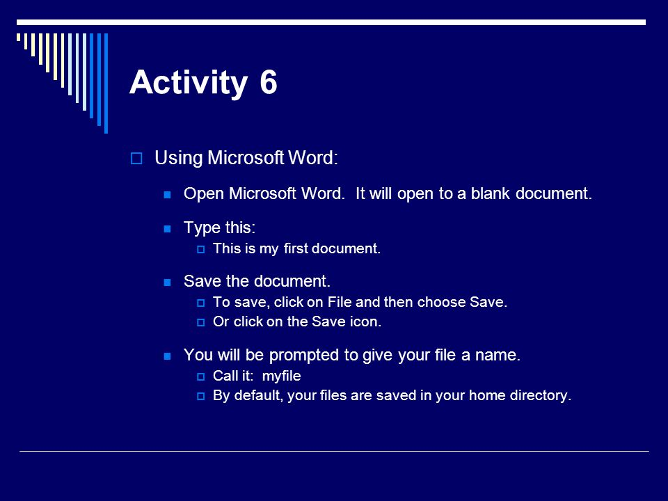 Activity 6 Using Microsoft Word: