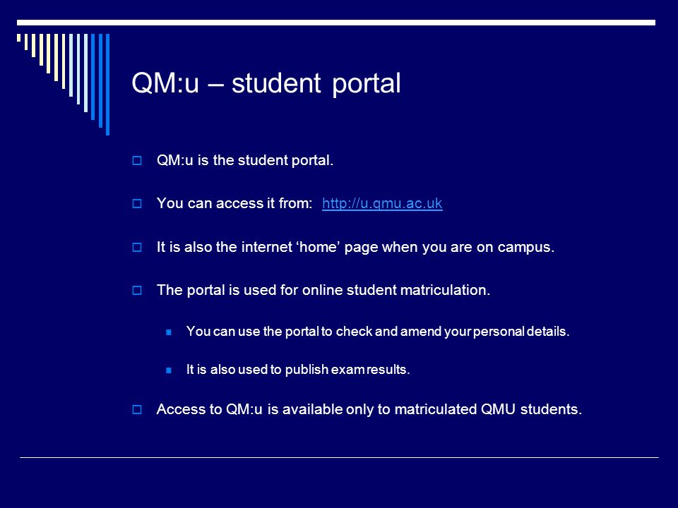 QM:u – student portal QM:u is the student portal.