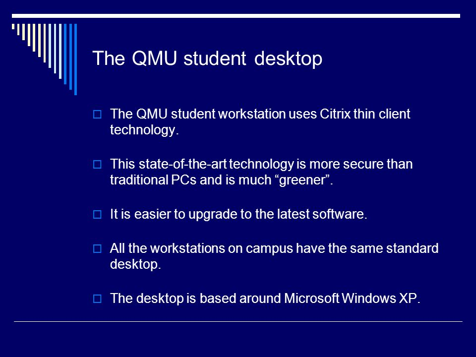 The QMU student desktop