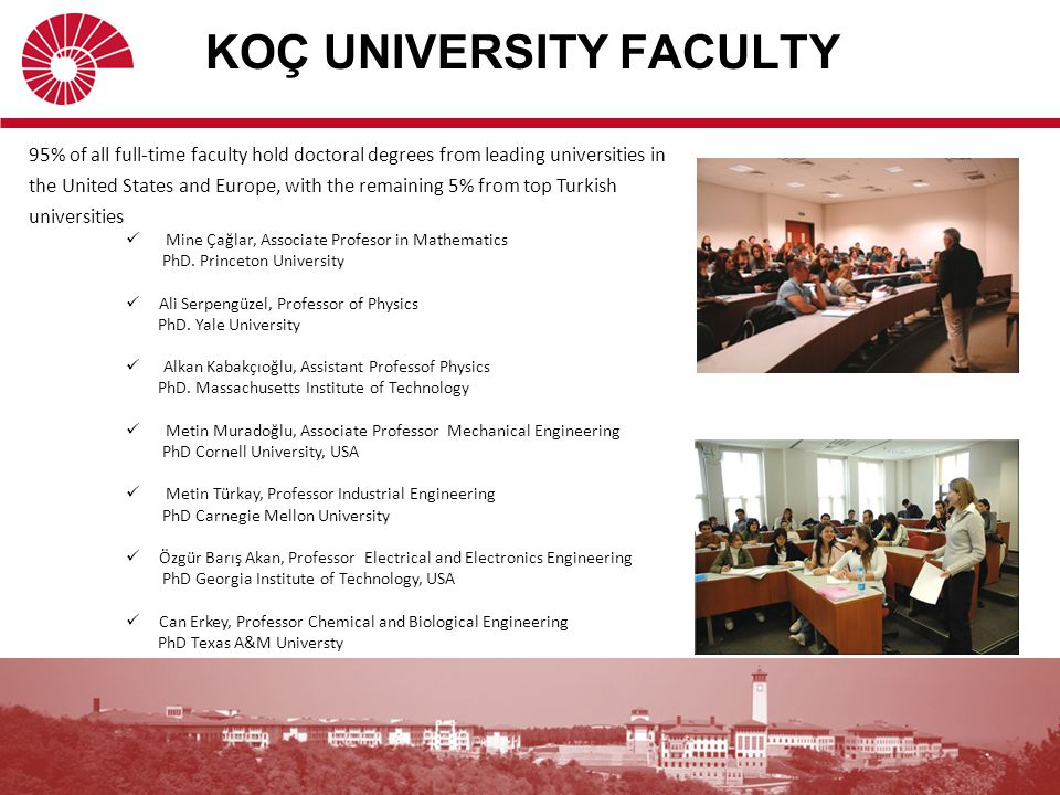 KOÇ UNIVERSITY FACULTY