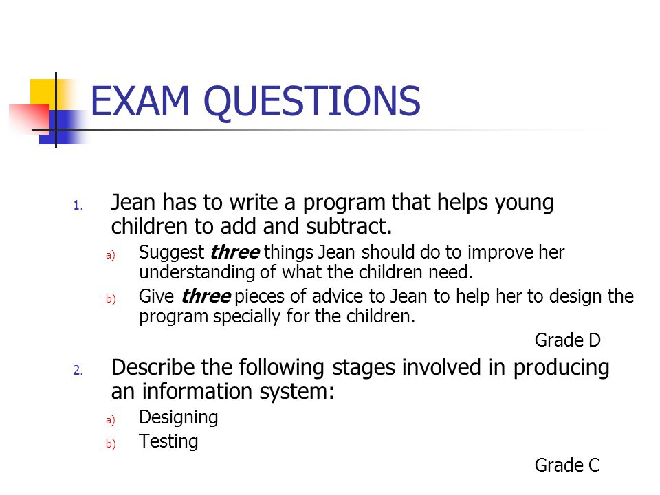 EXAM QUESTIONS Jean has to write a program that helps young children to add and subtract.