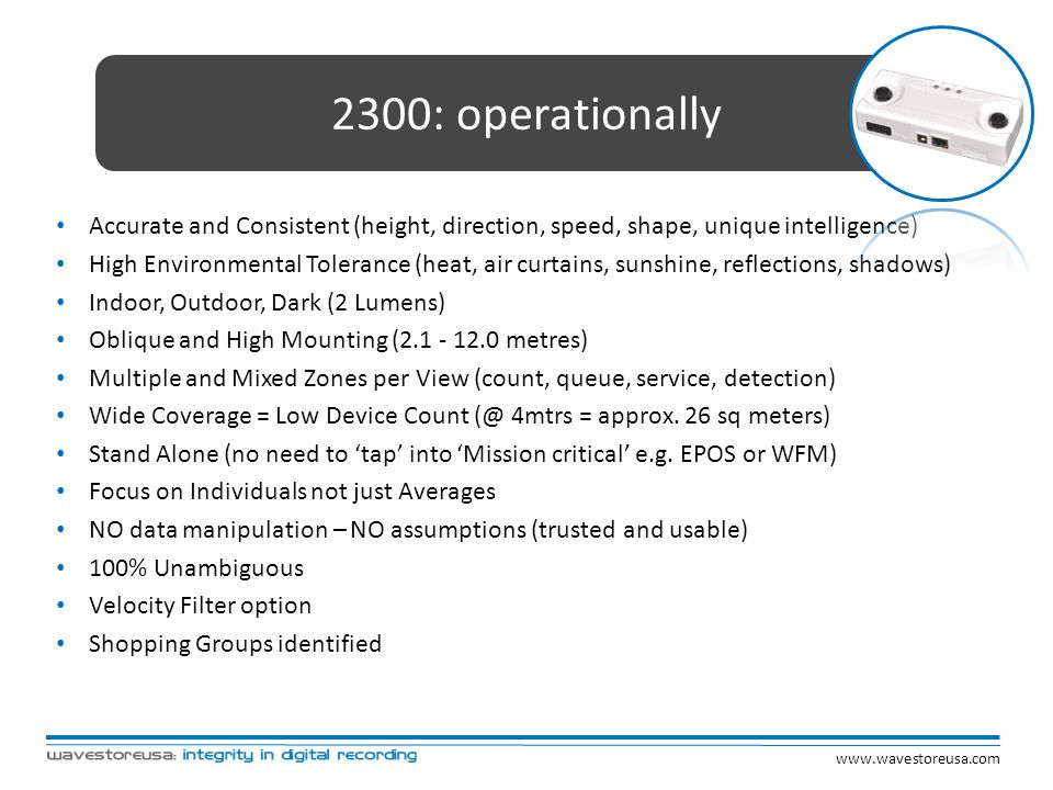 2300: operationally Accurate and Consistent (height, direction, speed, shape, unique intelligence)