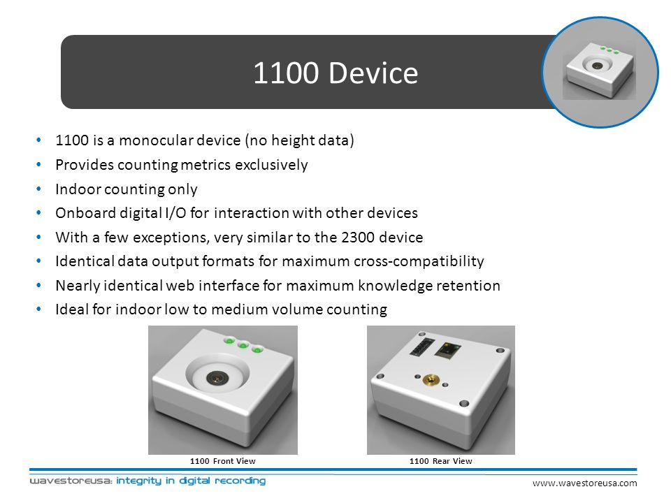 1100 Device 1100 is a monocular device (no height data)
