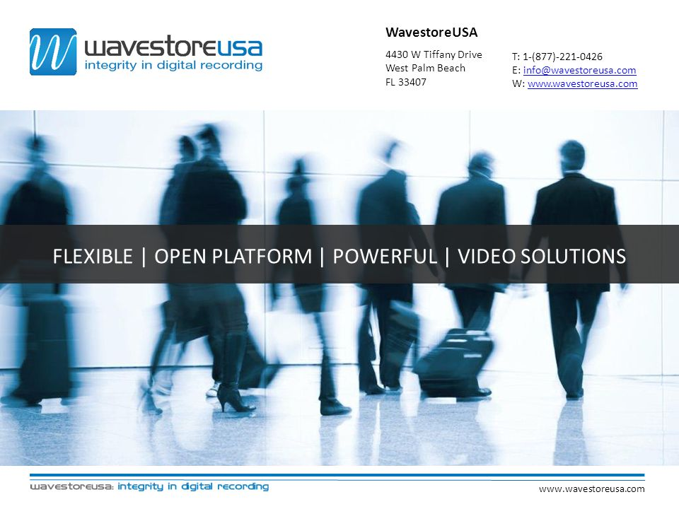 FLEXIBLE | OPEN PLATFORM | POWERFUL | VIDEO SOLUTIONS
