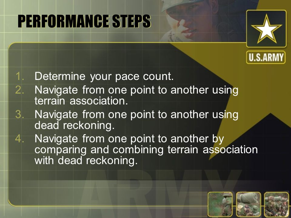 PERFORMANCE STEPS Determine your pace count.