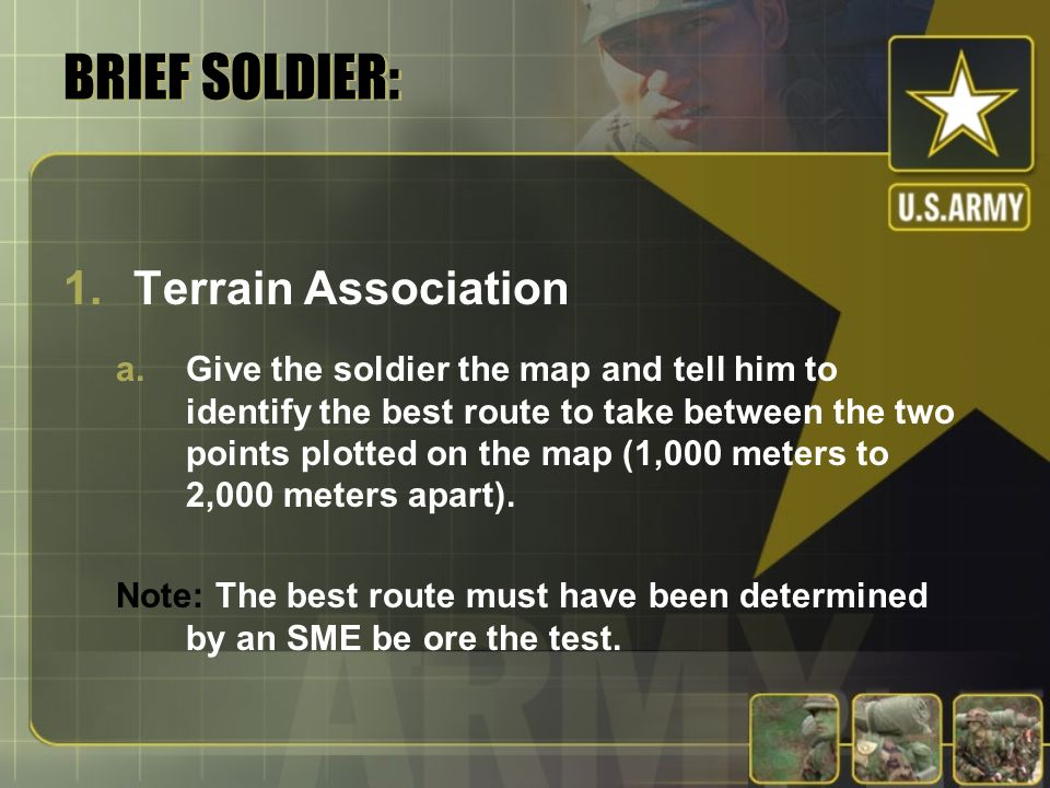 BRIEF SOLDIER: Terrain Association