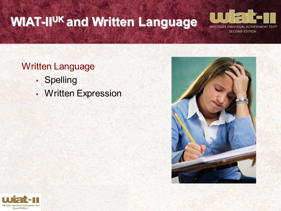 WIAT-IIUK and Written Language