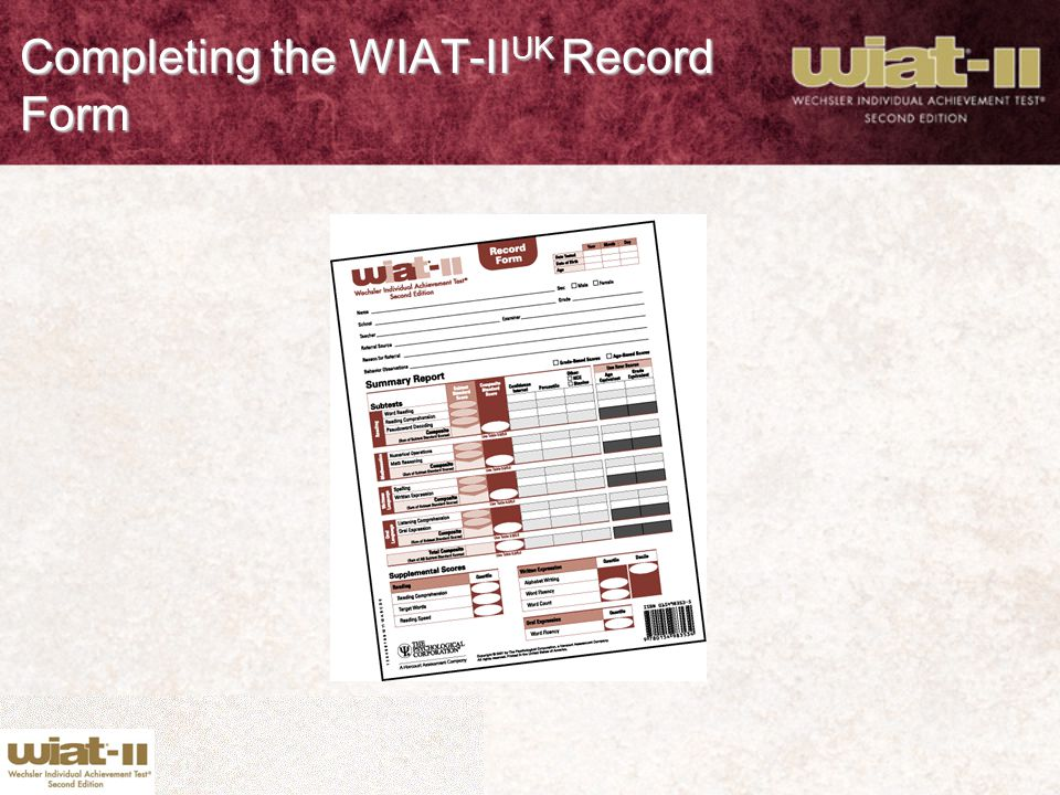 Completing the WIAT-IIUK Record Form