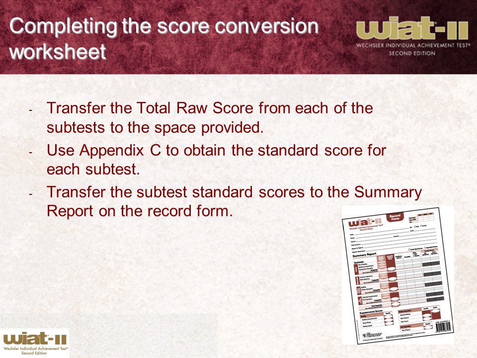 Completing the score conversion worksheet