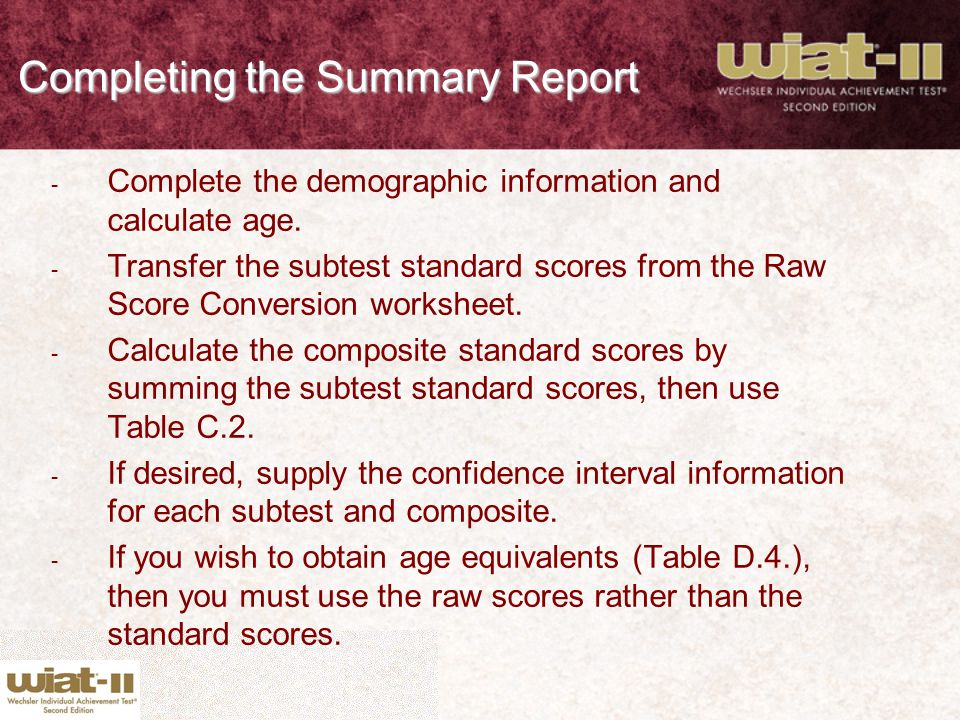 Completing the Summary Report