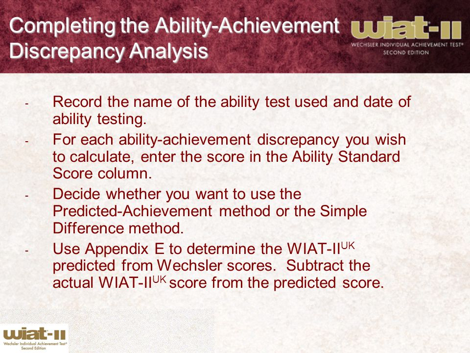 Completing the Ability-Achievement Discrepancy Analysis