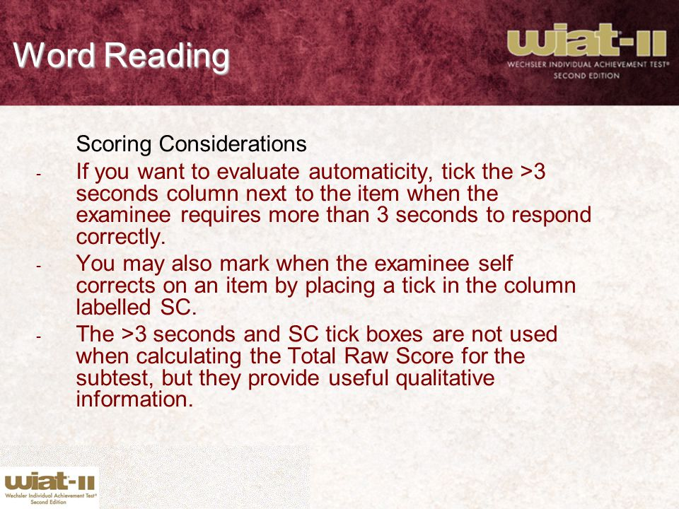 Word Reading Scoring Considerations