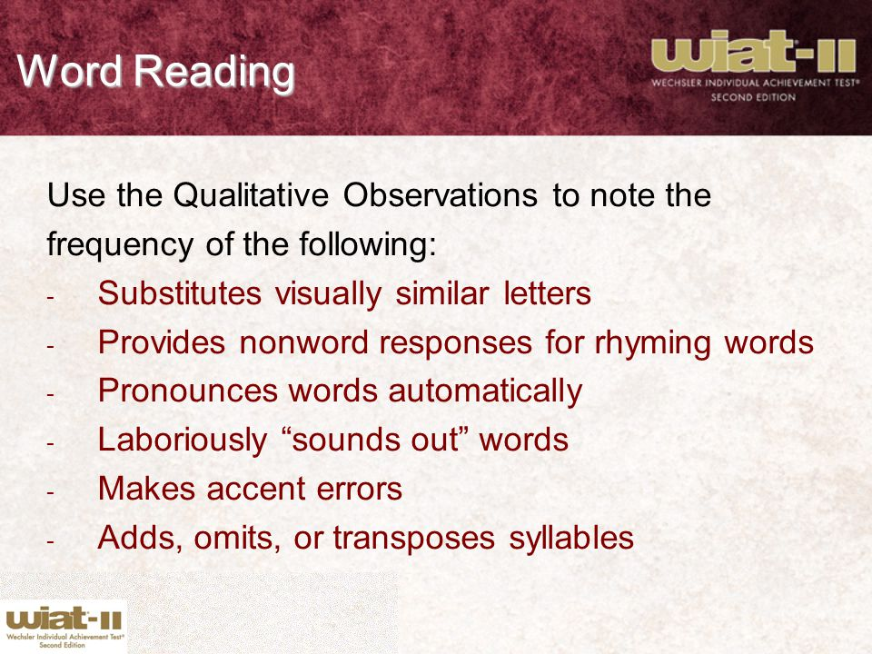 Word Reading Use the Qualitative Observations to note the
