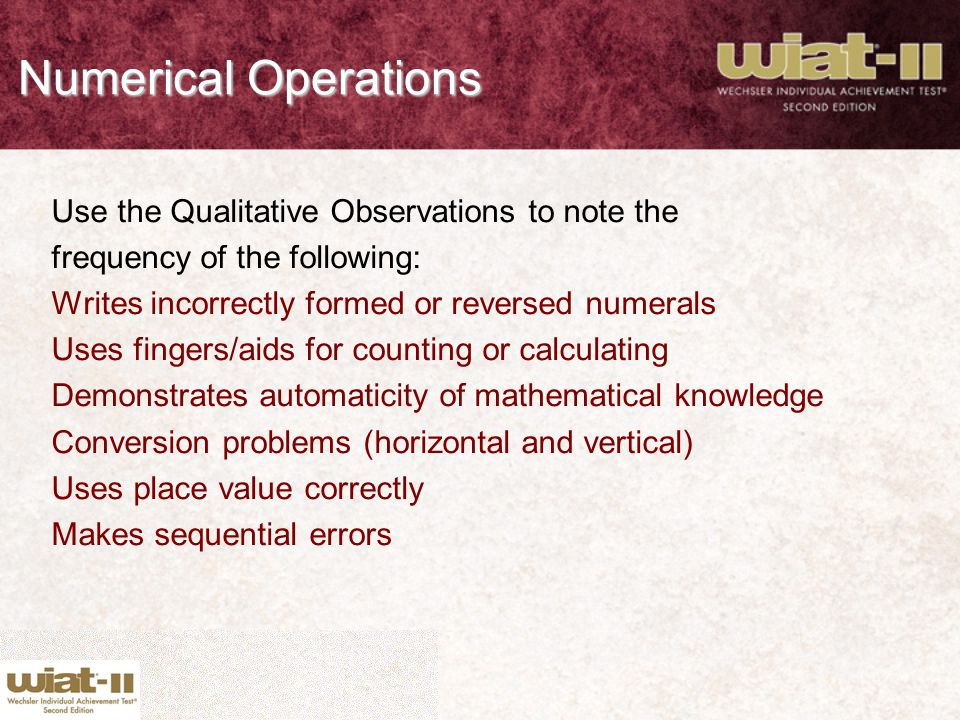 Numerical Operations Use the Qualitative Observations to note the
