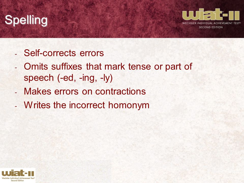 Spelling Self-corrects errors