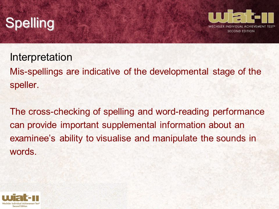 Spelling Interpretation