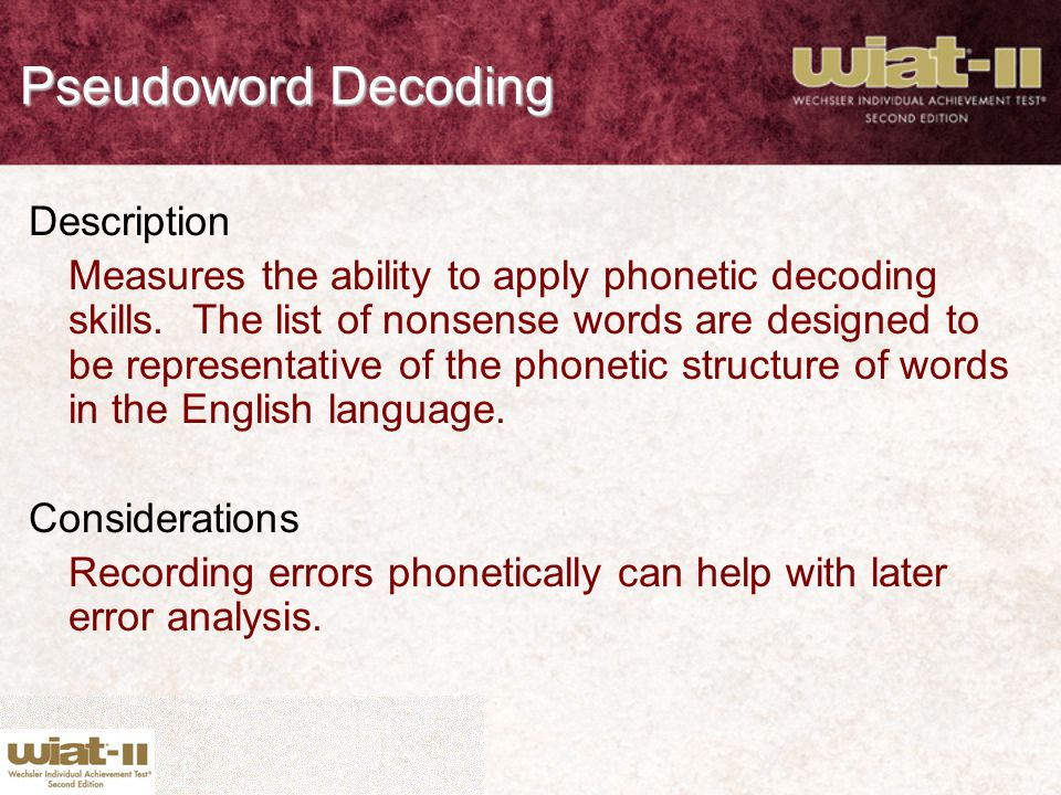 Pseudoword Decoding Description
